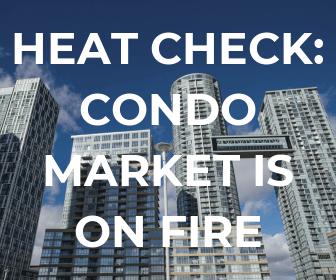 condo markets on fire